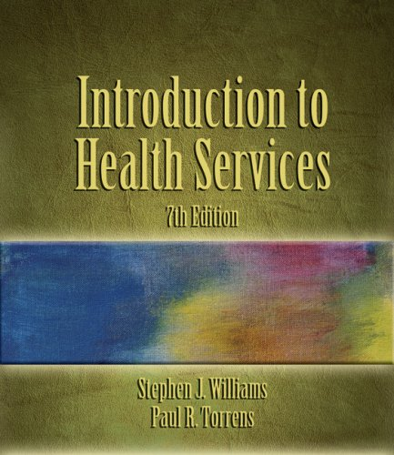 Introduction to Health Services  7th 2008 (Revised) edition cover