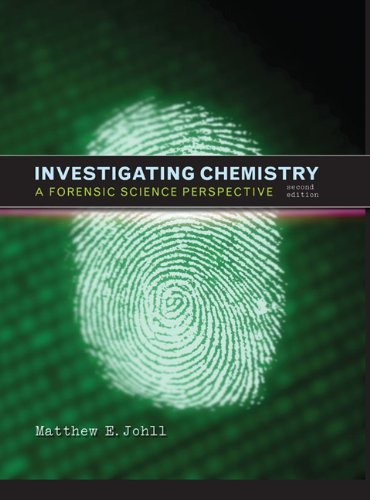 Investigating Chemistry A Forensic Science Perspective 2nd 2009 edition cover