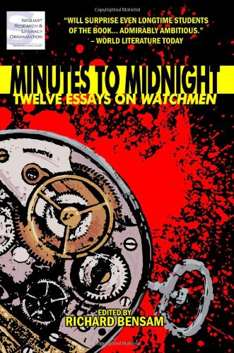 Minutes to Midnight: Twelve Essays on Watchmen  N/A edition cover