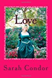 Love Advanced Course N/A 9781483995892 Front Cover