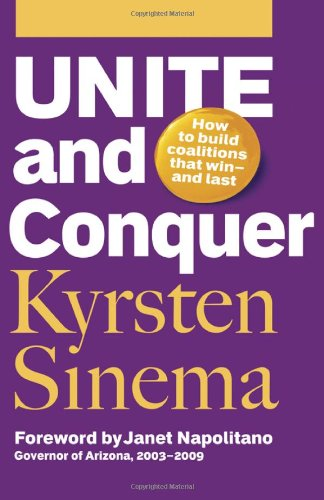 Unite and Conquer How to Build Coalitions That Win and Last  2009 9781576758892 Front Cover