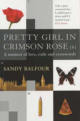 Pretty Girl in Crimson Rose (8): A Memoir of Love, Exile, and Crosswords N/A edition cover