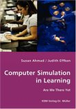 Computer Simulation in Learning Are We There Yet N/A edition cover