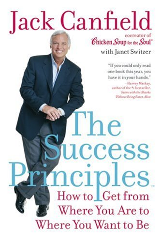 Success Principles How to Get from Where You Are to Where You Want to Be N/A edition cover