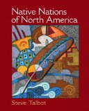 Native Nations of North America An Indigenous Perspective  2015 9780131113893 Front Cover