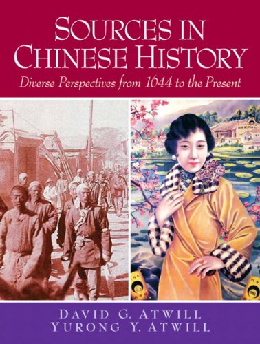 Sources in Chinese History Diverse Perspectives from 1644 to the Present  2010 edition cover