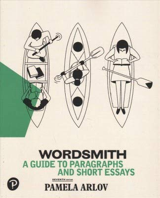Wordsmith: A Guide to Paragraphs & Short Essays  2018 9780134758893 Front Cover