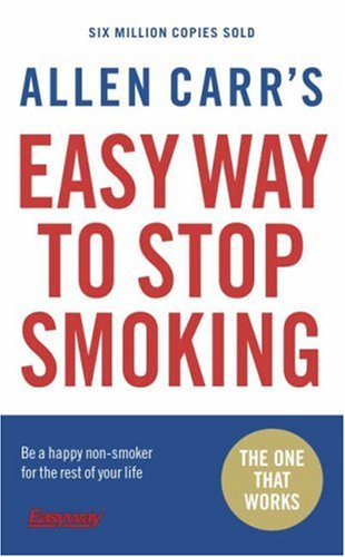 Allen Carr's Easy Way to Stop Smoking N/A edition cover
