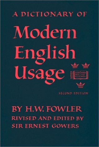 Dictionary of Modern English Usage  2nd 1996 (Revised) edition cover