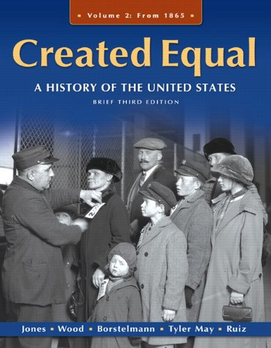 Created Equal A History of the United States 3rd 2011 (Revised) 9780205728893 Front Cover
