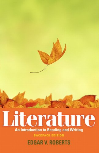 Literature An Introduction to Reading and Writing, Backpack Edition  2012 (Revised) 9780205744893 Front Cover