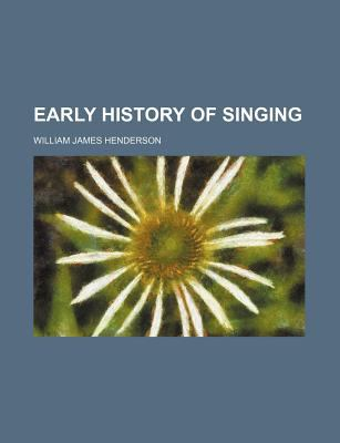 Early History of Singing  N/A edition cover