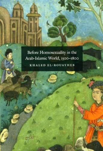Before Homosexuality in the Arab-Islamic World, 1500-1800   2009 edition cover