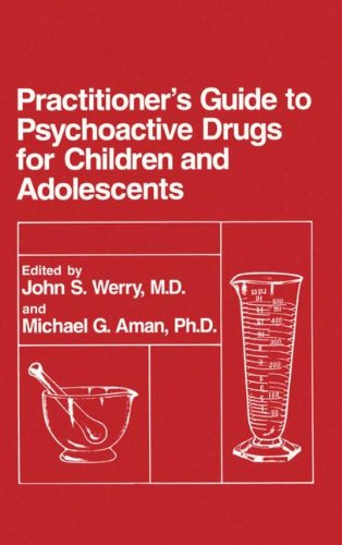 Practitioner's Guide to Psychoactive Drugs for Children and Adolescents   1993 9780306443893 Front Cover