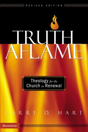 Truth Aflame Theology for the Church in Renewal  2005 (Revised) edition cover