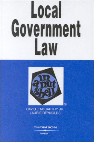 Local Government Law in a Nutshell  5th 2003 (Revised) edition cover