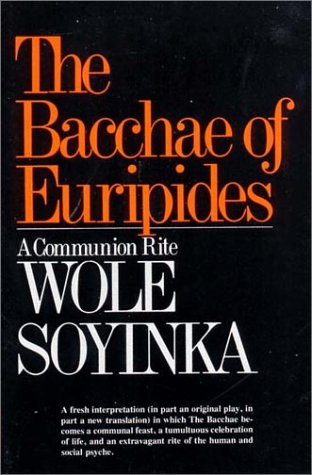 Bacchae of Euripides A Communion Rite N/A edition cover