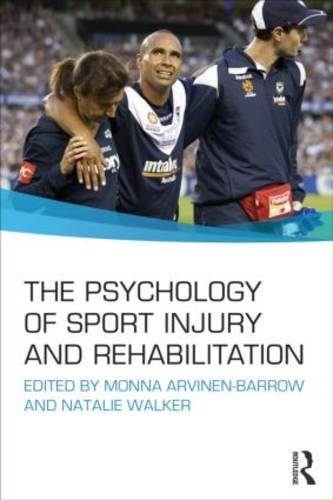 Psychology of Sport Injury and Rehabilitation   2013 edition cover