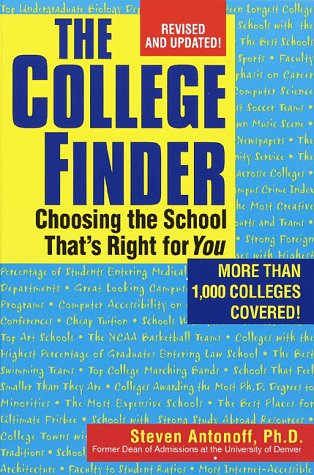 College Finder : Choosing the School That's Right for You Revised  edition cover