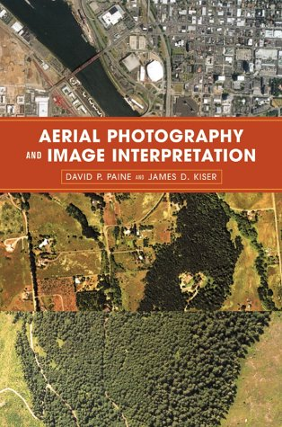 Aerial Photography and Image Interpretation  2nd 2003 (Revised) 9780471204893 Front Cover