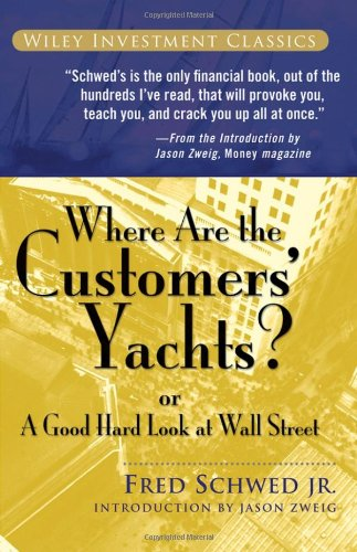 Where Are the Customers' Yachts? Or a Good Hard Look at Wall Street  1940 edition cover