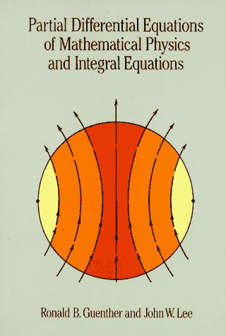 Partial Differential Equations of Mathematical Physics and Integral Equations   1996 (Unabridged) edition cover