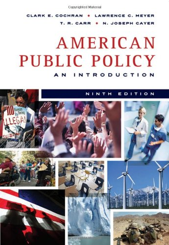 American Public Policy An Introduction 9th 2009 edition cover