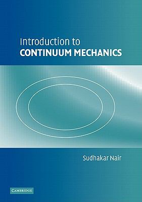 Introduction to Continuum Mechanics   2011 9780521187893 Front Cover