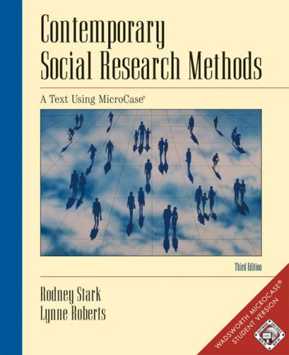 Contemporary Social Research Methods A Text Using MicroCase 3rd 2002 (Revised) 9780534581893 Front Cover