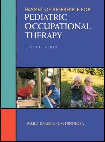Frames of Reference for Pediatric Occupational Therapy  2nd 1999 (Revised) edition cover