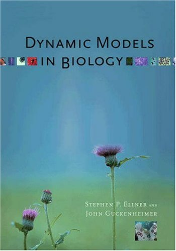 Dynamic Models in Biology   2006 edition cover