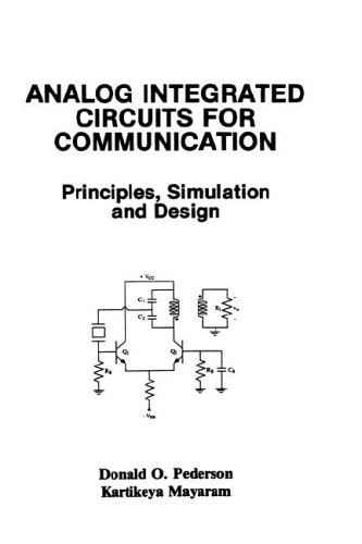 Analog Integrated Circuits for Communications Principles, Simulation and Design  1991 edition cover