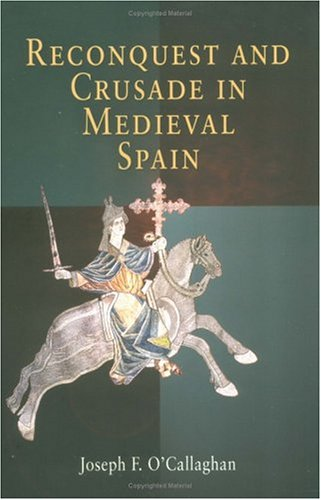 Reconquest and Crusade in Medieval Spain   2003 edition cover