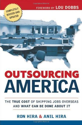 Outsourcing America The True Cost of Shipping Jobs Overseas and What Can Be Done about It  2008 edition cover