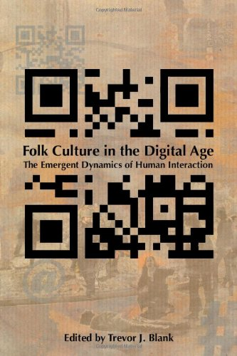 Folk Culture in the Digital Age The Emergent Dynamics of Human Interaction  2012 edition cover