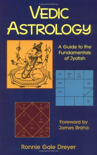 Vedic Astrology A Guide to the Fundamentals of Jyotish  1997 9780877288893 Front Cover
