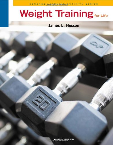 Weight Training for Life  10th 2012 edition cover