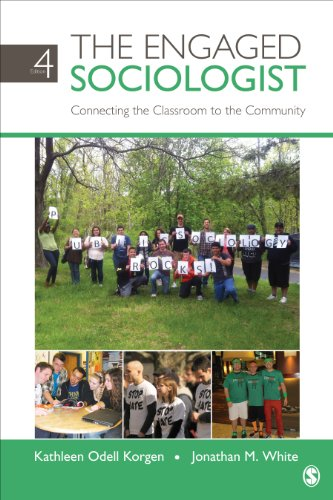 Engaged Sociologist Connecting the Classroom to the Community 4th 2014 edition cover