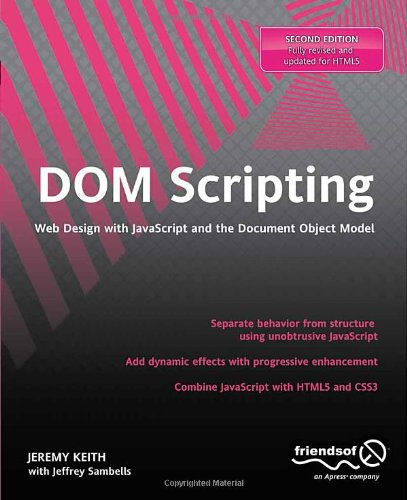 DOM Scripting Web Design with JavaScript and the Document Object Model 2nd 2010 edition cover
