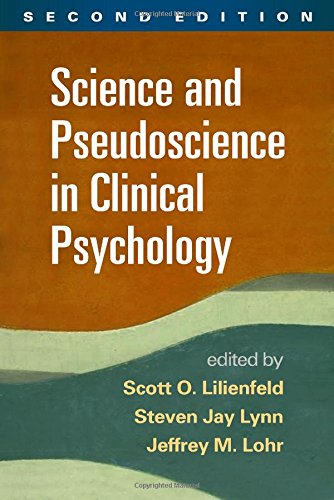 Science and Pseudoscience in Clinical Psychology  2nd 2015 (Revised) edition cover