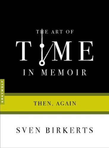 Art of Time in Memoir Then, Again N/A edition cover