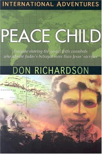 International Adventures - Peace Child 1st 2003 9781576582893 Front Cover