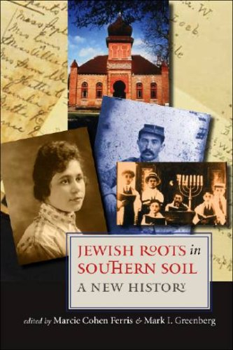 Jewish Roots in Southern Soil A New History  2006 edition cover