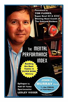 Mental Performance Index Ranking the Best Teams in Super Bowl History N/A 9781935444893 Front Cover