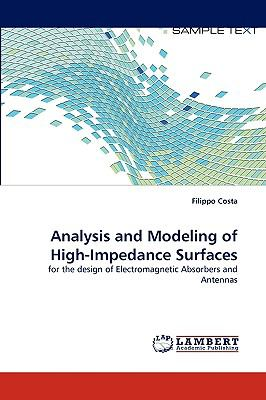 Analysis and Modeling of High-Impedance Surfaces N/A 9783838365893 Front Cover