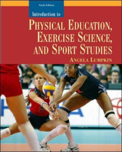 Introduction to Physical Education, Exercise Science, and Sport Studies  6th 2005 (Revised) 9780072985894 Front Cover
