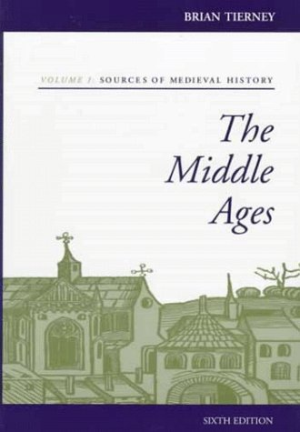Middle Ages Sources of Medieval History 6th 1999 (Revised) edition cover