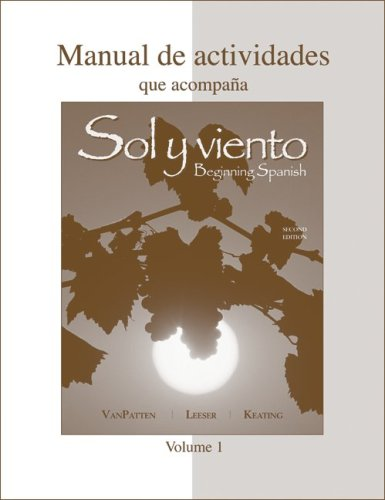 Workbook/Lab Manual (Manual de actividades) Volume A to accompany Sol y Viento  2nd 2009 9780073342894 Front Cover