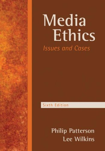 Media Ethics Issues and Cases 6th 2008 (Revised) edition cover