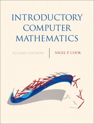 Introductory Computer Mathematics  2nd 2003 9780130452894 Front Cover